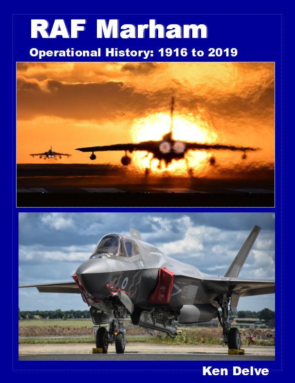 - RAF Marham - Operational History 1916 - 2019£30.00