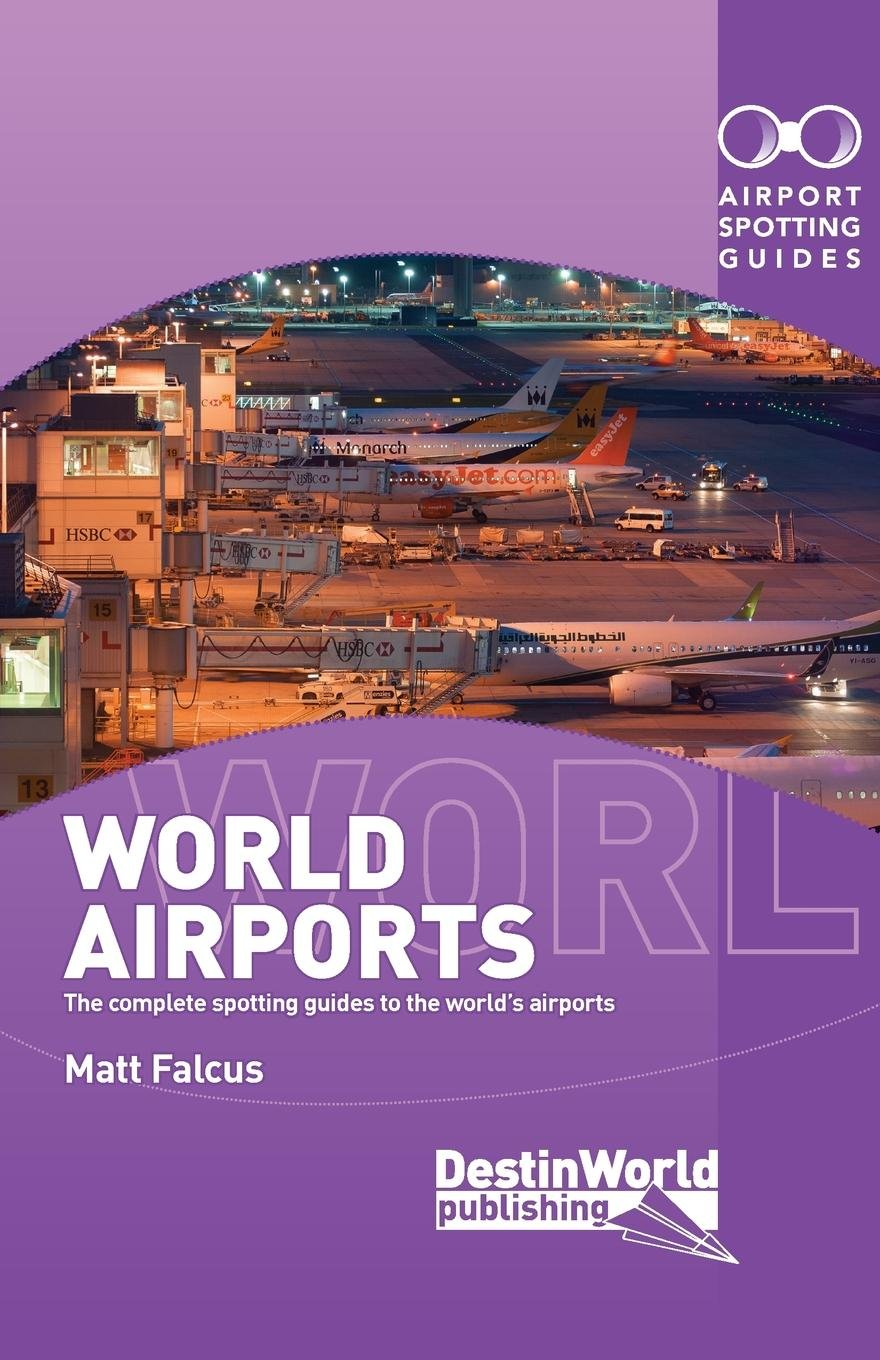 Airport Spotting Guides World Airports.jpg