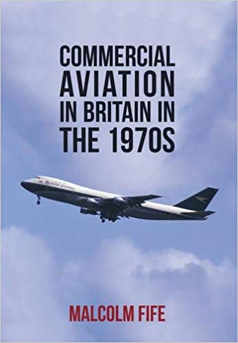 - Commercial Aviation in Britain in the 1970s £14.99