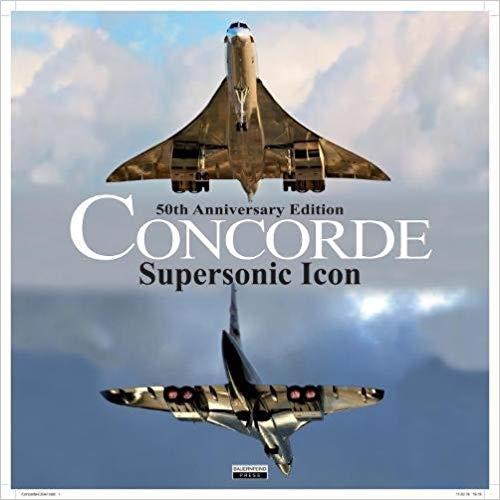 - Concorde - Supersonic Icon50th Anniversary Edition £21.95