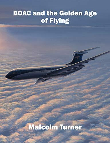 - BOAC and the Golden Age of Flying £35.00