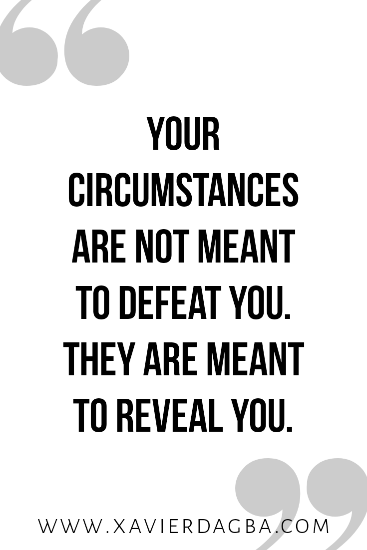 Overcome your circumstances | motivational & inspirational quote