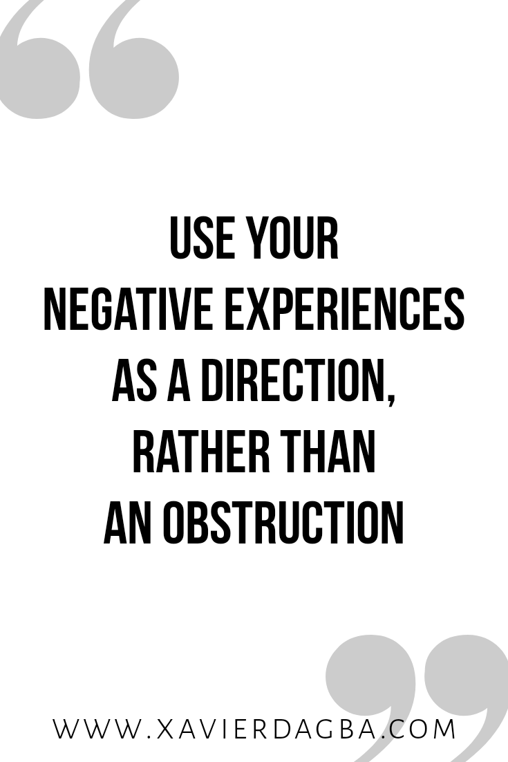 Use your negative experiences as direction | motivational & inspirational quote