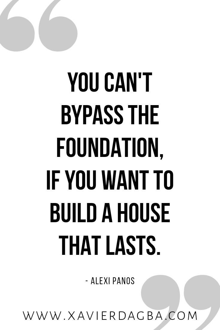 Build your foundation, motivation, inspiration, quote