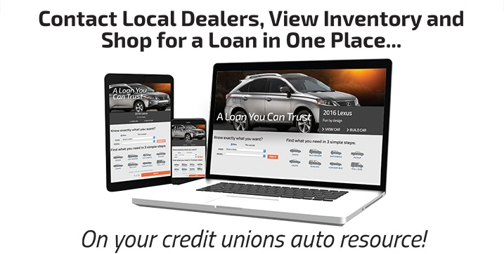 Contact local dealers, view inventory, and shop for a loan in one place. On your credit unions auto resource!