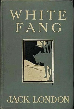 First edition cover,  White Fang , Macmillan Company, New York, 1906