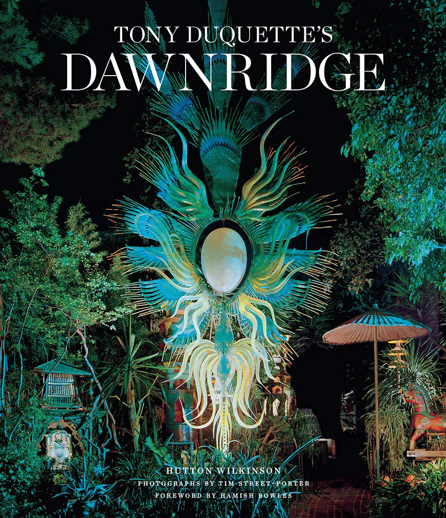 Tony Duquette's Dawnridge by Hutton Wilkinson