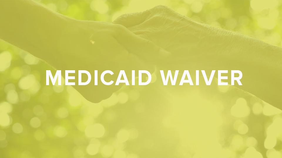 Medicaid Waiver.jpg