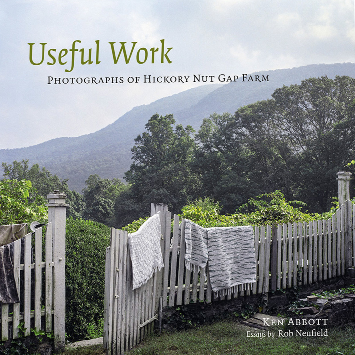 """- """"Ken Abbott's photography and Hickory Nut Gap Farm is a marriage made in heaven, or about as close as we get to heaven here in the Blue Ridge Mountains in western North Carolina. For almost a hundred years, one extended family has lived on and created a uniquely beautiful farm and community in this place. In Useful Work, Ken Abbott so thoroughly and beautifully depicts the surface and soul of this home and farm, that he reminds us how the best photographers can focus on something seemingly small, yet evoke our common humanity. This book represents an extraordinary achievement in life and in art.""""– Alex Harris, Center for Documentary Studies, Duke University"""