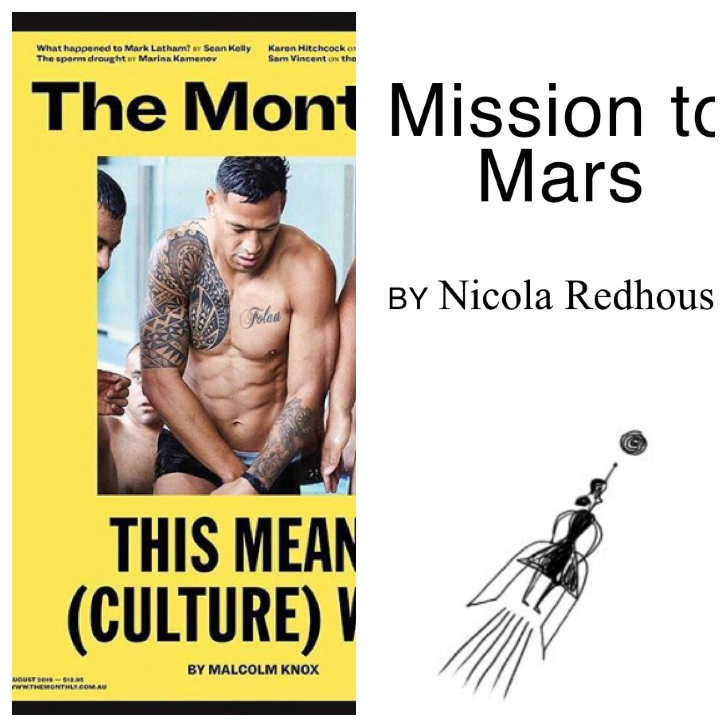 'Mission to Mars' - The Monthly, August, 2019The Australian woman on the shortlist to bid farewell to Earth forever.https://www.themonthly.com.au/issue/2019/august/1564581600/nicola-redhouse/mission-mars