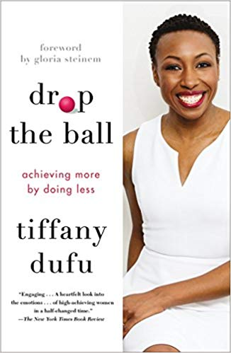 Coaching Book - Drop the Ball - Tiffany Dufu - CoachMe Vancouver