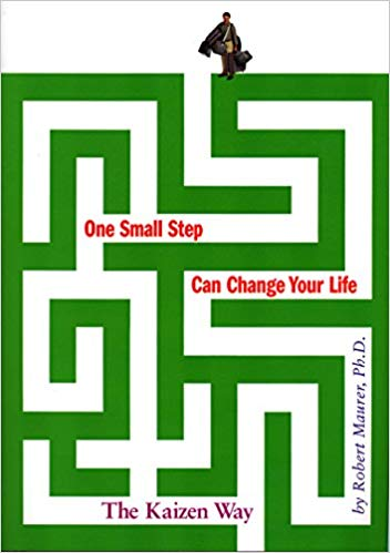 Coaching Leadership Style - One Small Step Can Change Your Life - Robert Maurer - CoachMe Vancouver