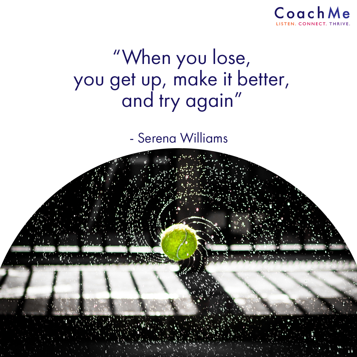 Coaching Quotations - Try Again - Serena Williams - CoachMe Vancouver