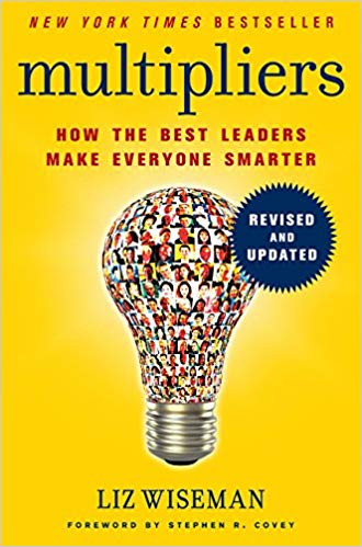 Coaching for Leaders - Multipliers, Revised and Updated - Liz Wiseman - CoachMe Vancouver