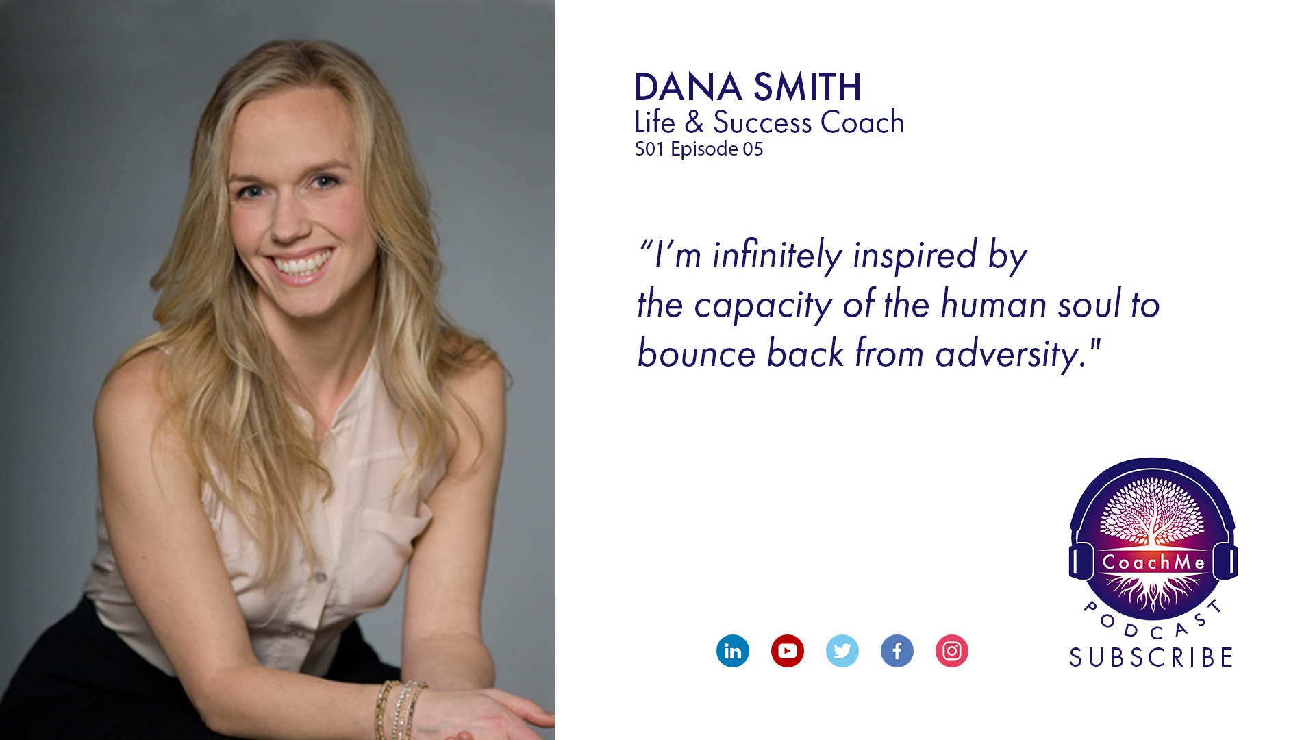 Coach in Vancouver Podcast - Dana Smith - CoachMe Vancouver