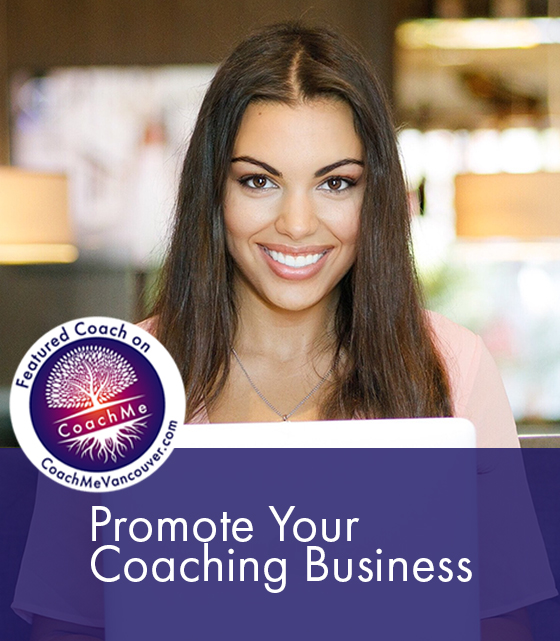 Certified Coach - Coaching Training - Promotion For Coaches - CoachMe Vancouver