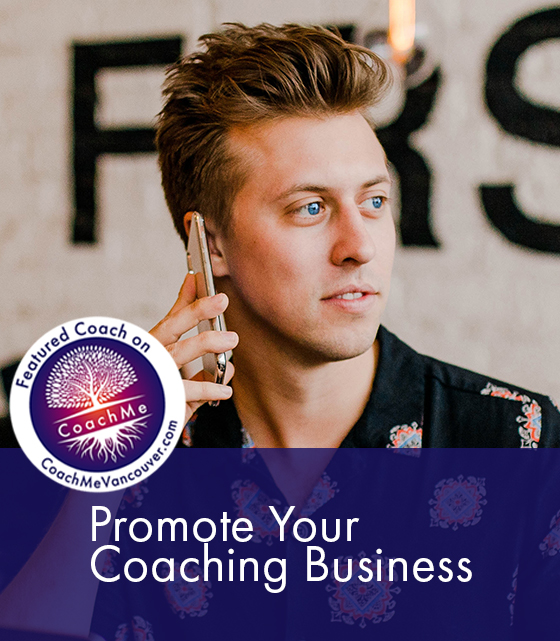 Certified Coaches - Market My Coaching Business - Key To Success - CoachMe Vancouver