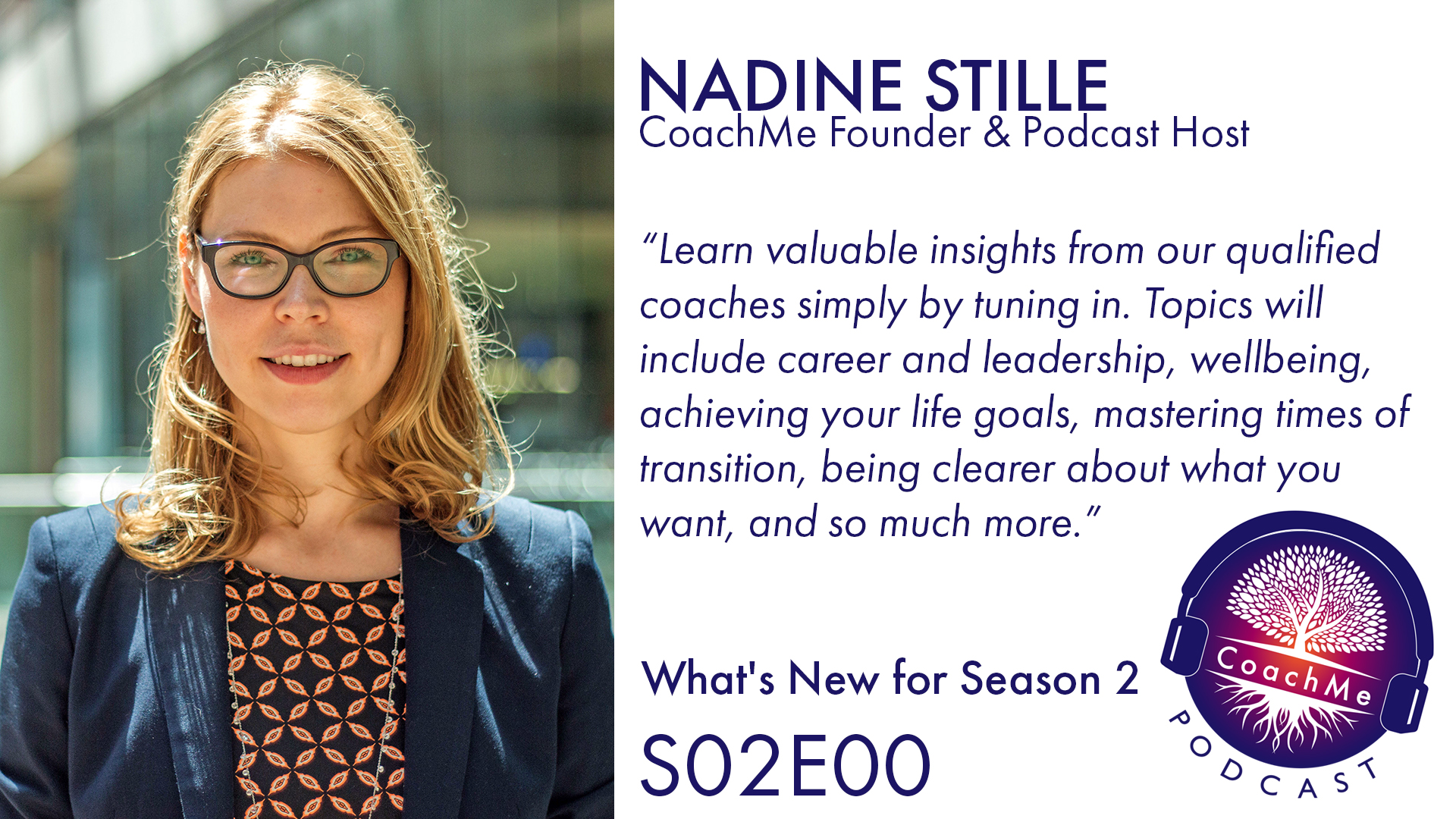 What's New for Season 2 with Nadine Stille - CoachMe Founder - S02 E00 - CoachMe Vancouver Podcast
