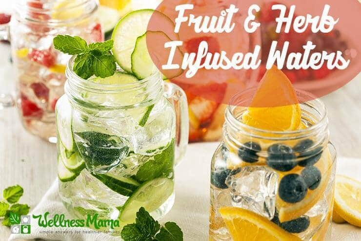 Image Source:    https://wellnessmama.com/wp-content/uploads/Fruit-and-Herb-Infused-Water-Recipes.jpg