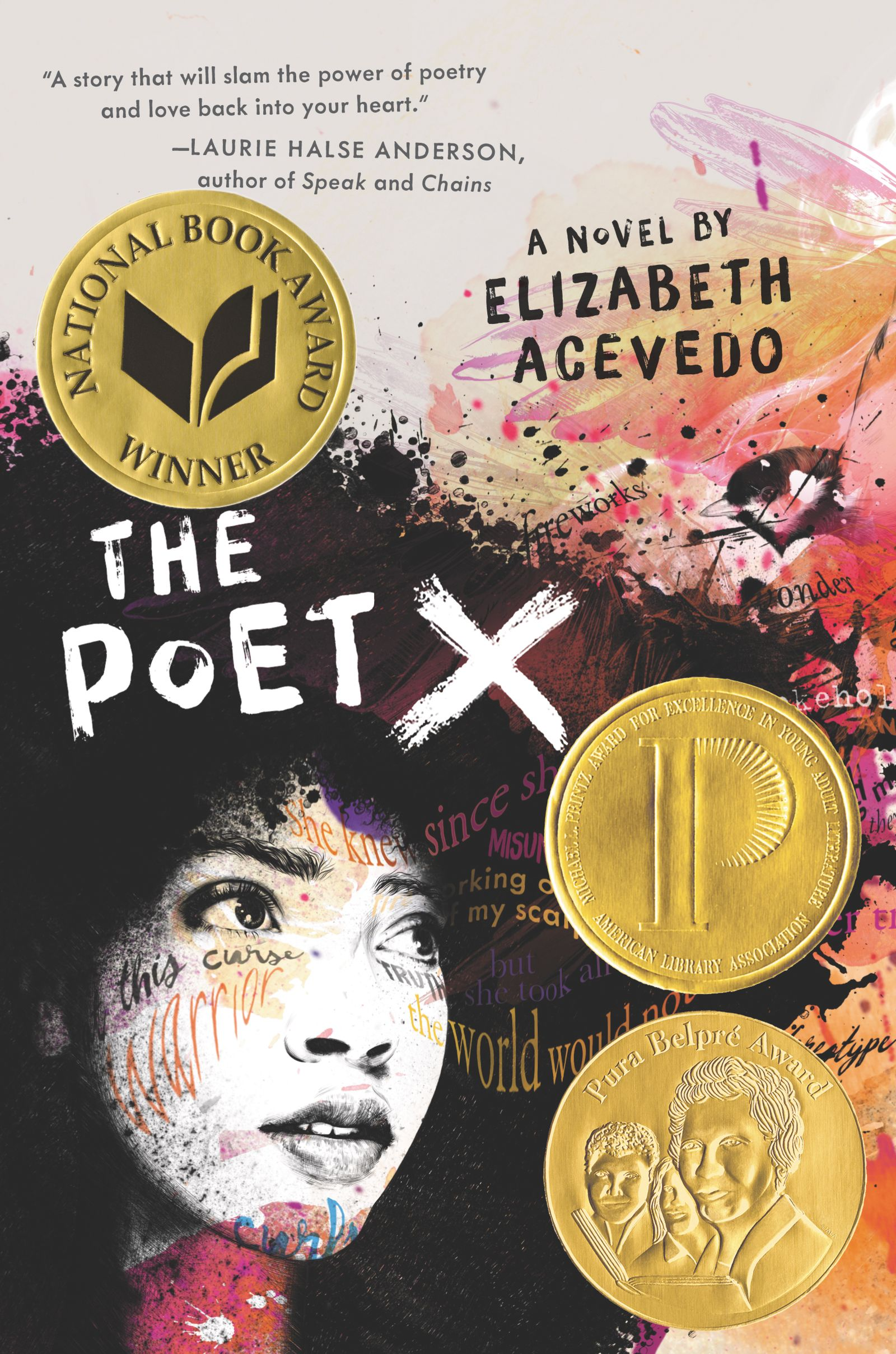 The Poet X by Elizabeth Acevedo - Winner of the National Book Award for Young People's Literature, the Michael L. Printz Award, and the Pura Belpré Award!