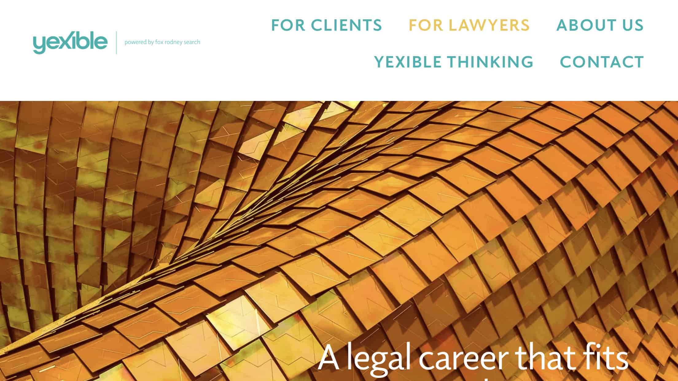 Brief: London based recruitment firm needed a website to launch a new division. Focusing on the rapidly evolving New Law market, the use of abstract imagery, modern language and consistent branding were important. - visit www.yexible.com