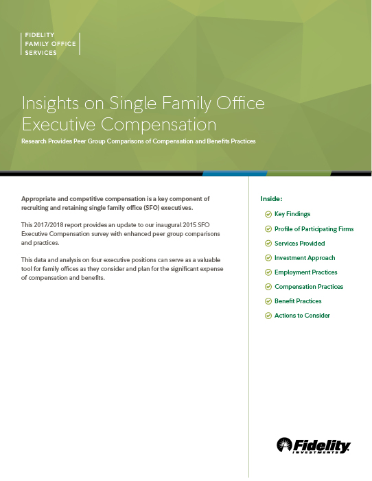 2017–2018Single Family Office Executive Compensation Survey - Conducted with Fidelity Family Office Services– Published January 2018