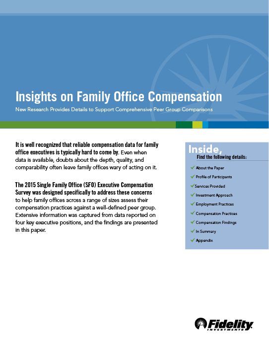 2017 Multi-Family Office Compensation Trends Survey - Conducted with Fidelity Family Office Services – Published August 2017