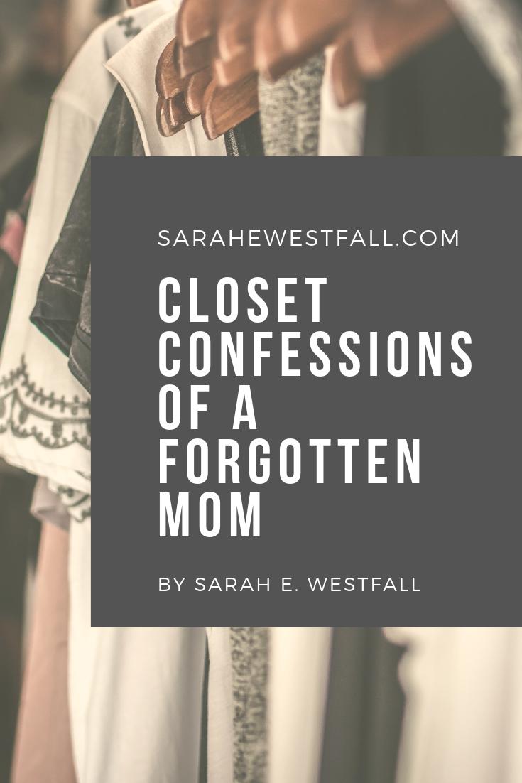 closet confessions of a forgotten mom.png
