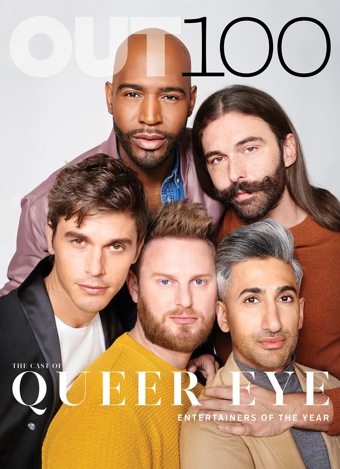 OUT Magazine  / Dec '18 - Jan '19 (OUT100) issue . (Cover 4/4. The Cast of  Queer Eye.  Photography by Martin Schoeller)   CLICK THE IMAGE ABOVE TO VIEW THE ENTIRE ISSUE.