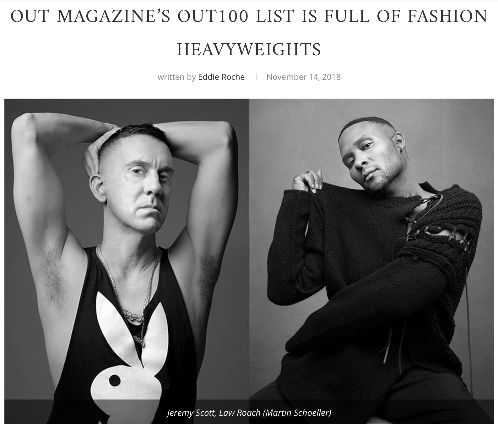 """THE DAILY FRONT ROW    """"'It was a thrill to include such a widespread group of honorees from the fashion community,' R. Kurt Osenlund, the title's executive editor, told  The Daily.  'Fashion is more diverse and reflective of LGBTQ people than ever before, and we are honored to reflect that in the Out100.'"""""""