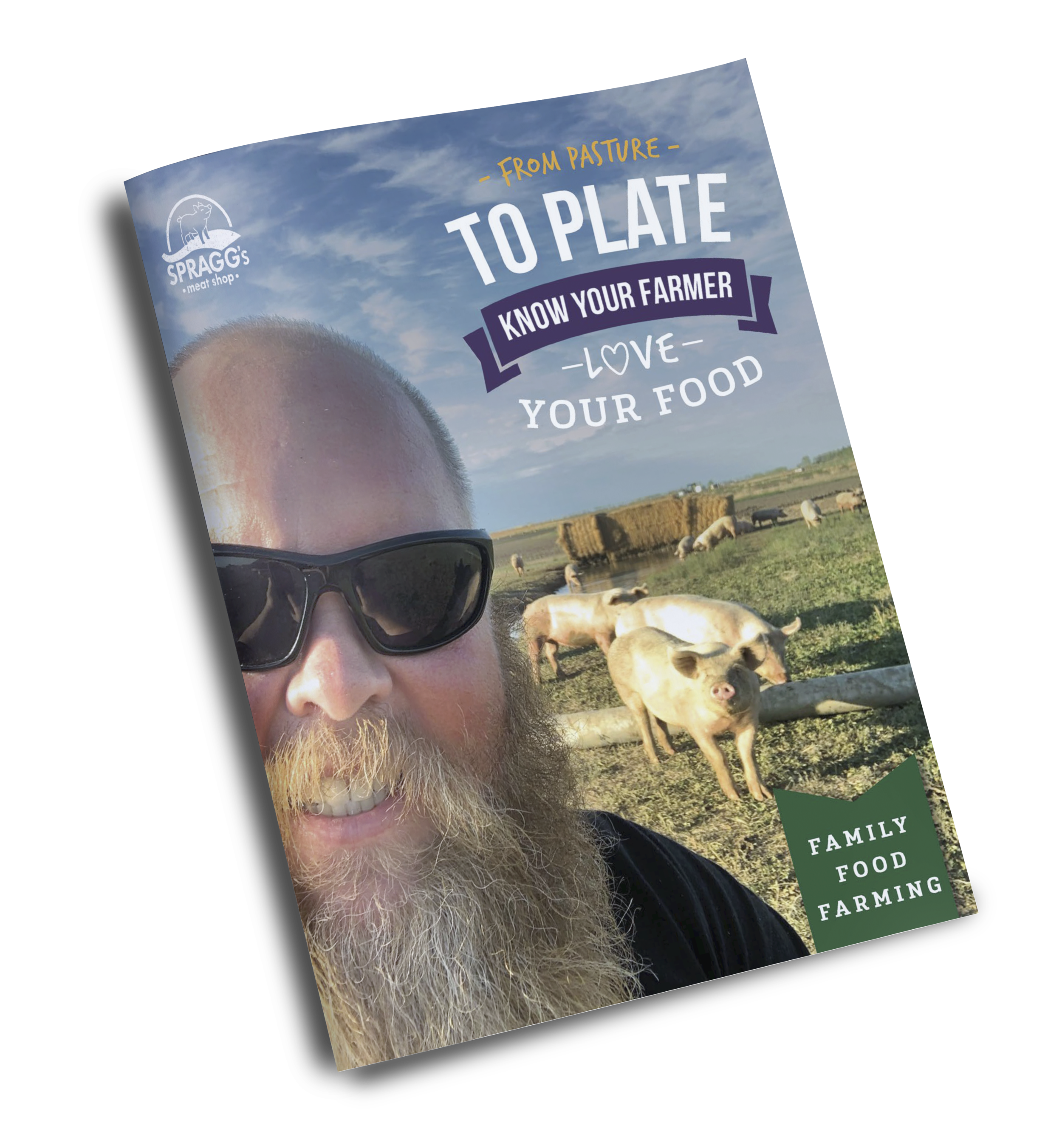 Spraggs Summer Catalogue From Pasture to Plate Know Your Farmer, Love Your Food Mockup.png