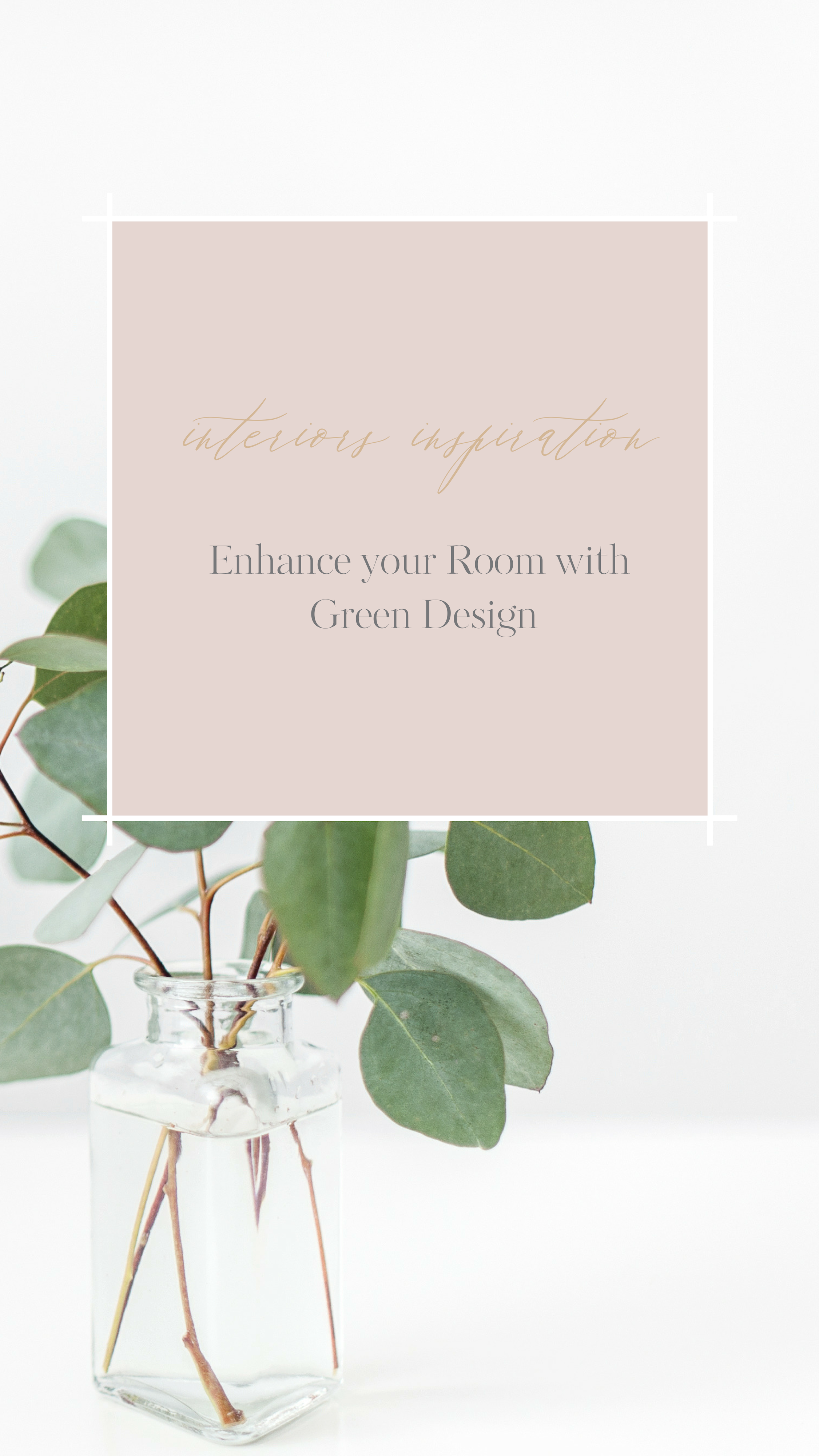 Enhance your Room with Green Design.png