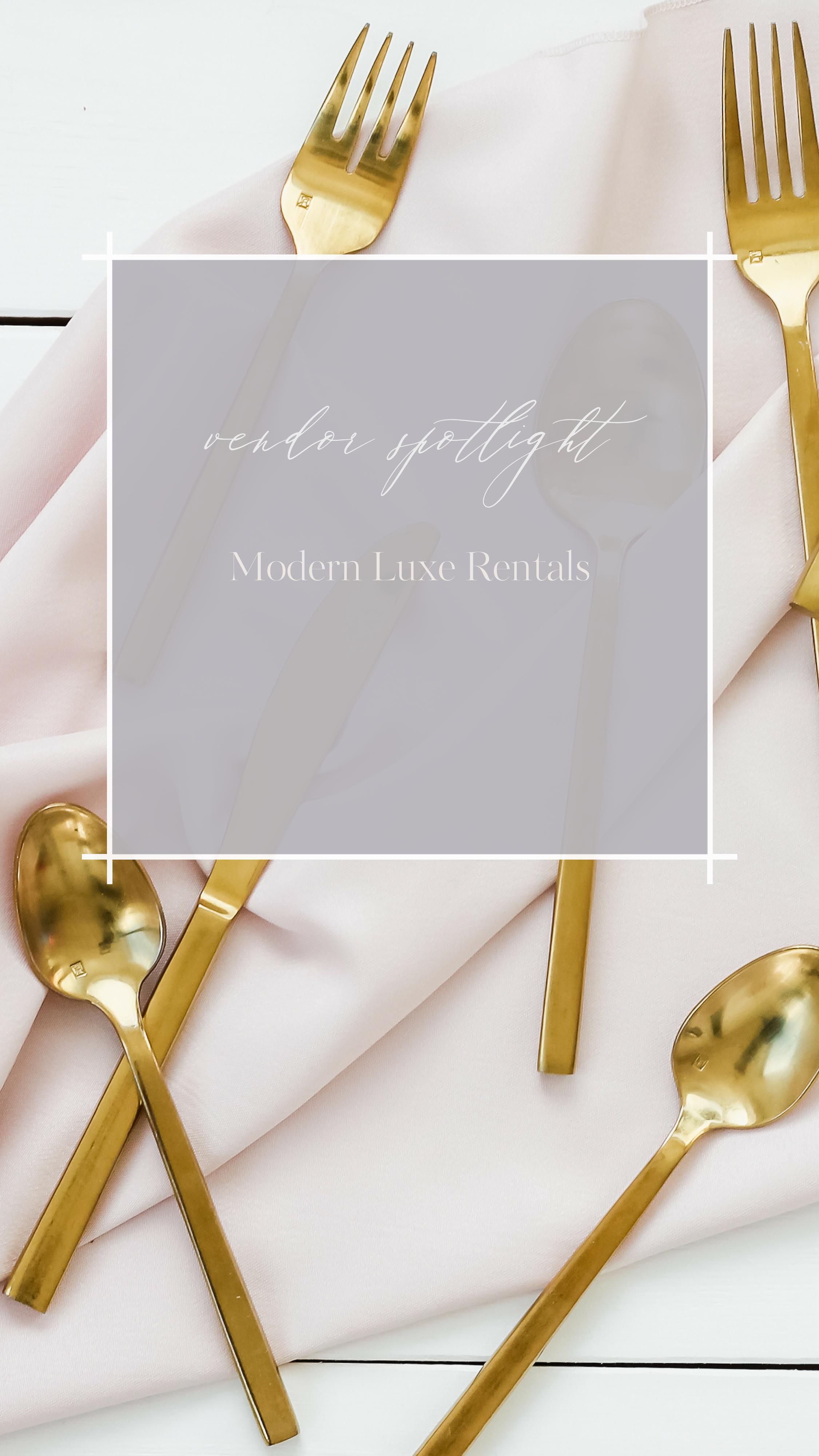 Vendor Spotlight - Modern Luxe Rentals.png