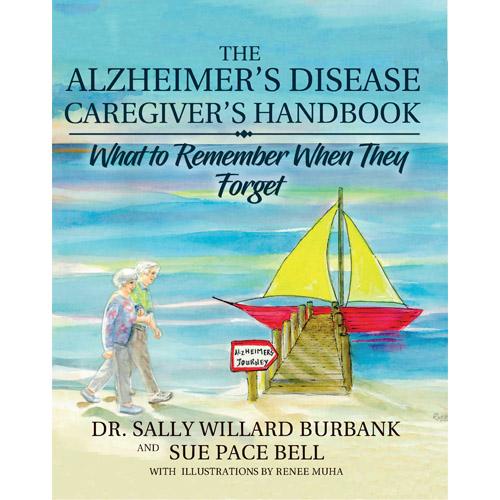 Alzheimer's Disease Caregiver's Handbook