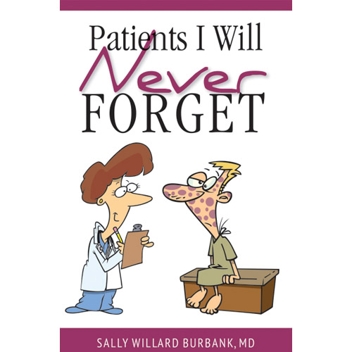 Patients I Will Never Forget