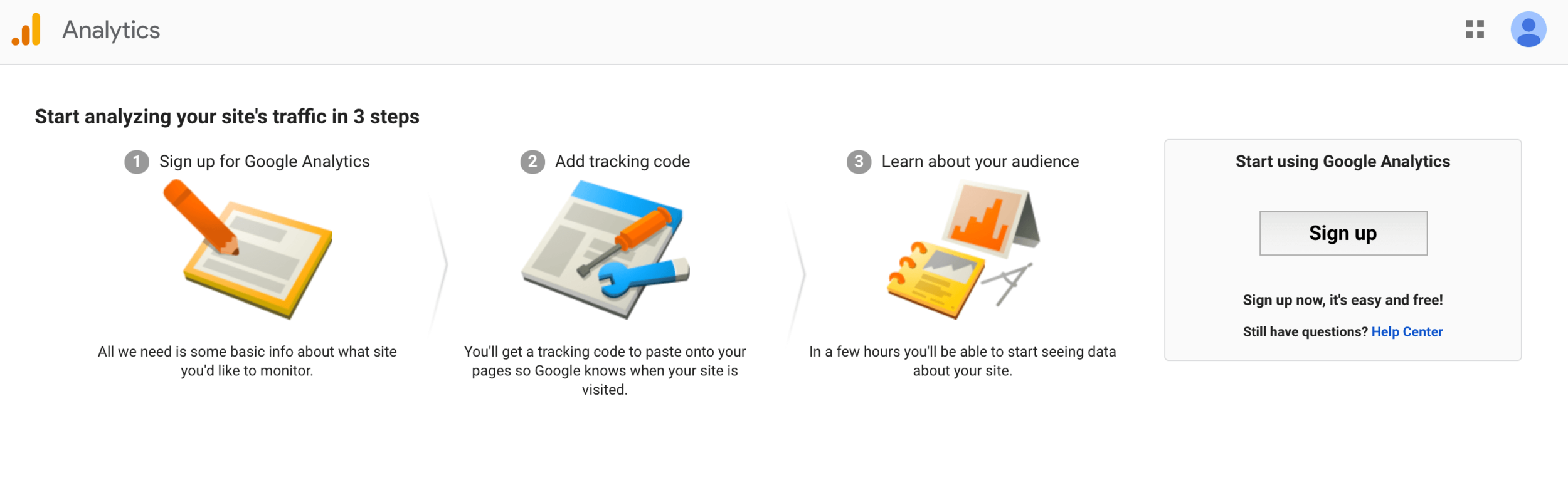 Go to Google Analytics and sign up for an account