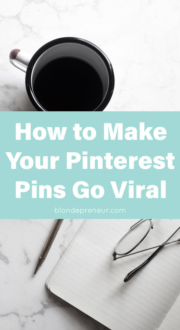 7 steps to make your Pinterest pins go viral so you can increase your blog's traffic! Use these Pinterest tips within your marketing strategy to make more money blogging!