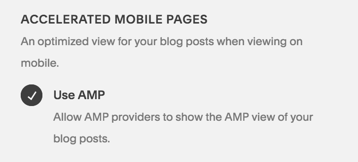 Increase the speed of your blog post's load-time by enabling Accelerated Mobile Pages