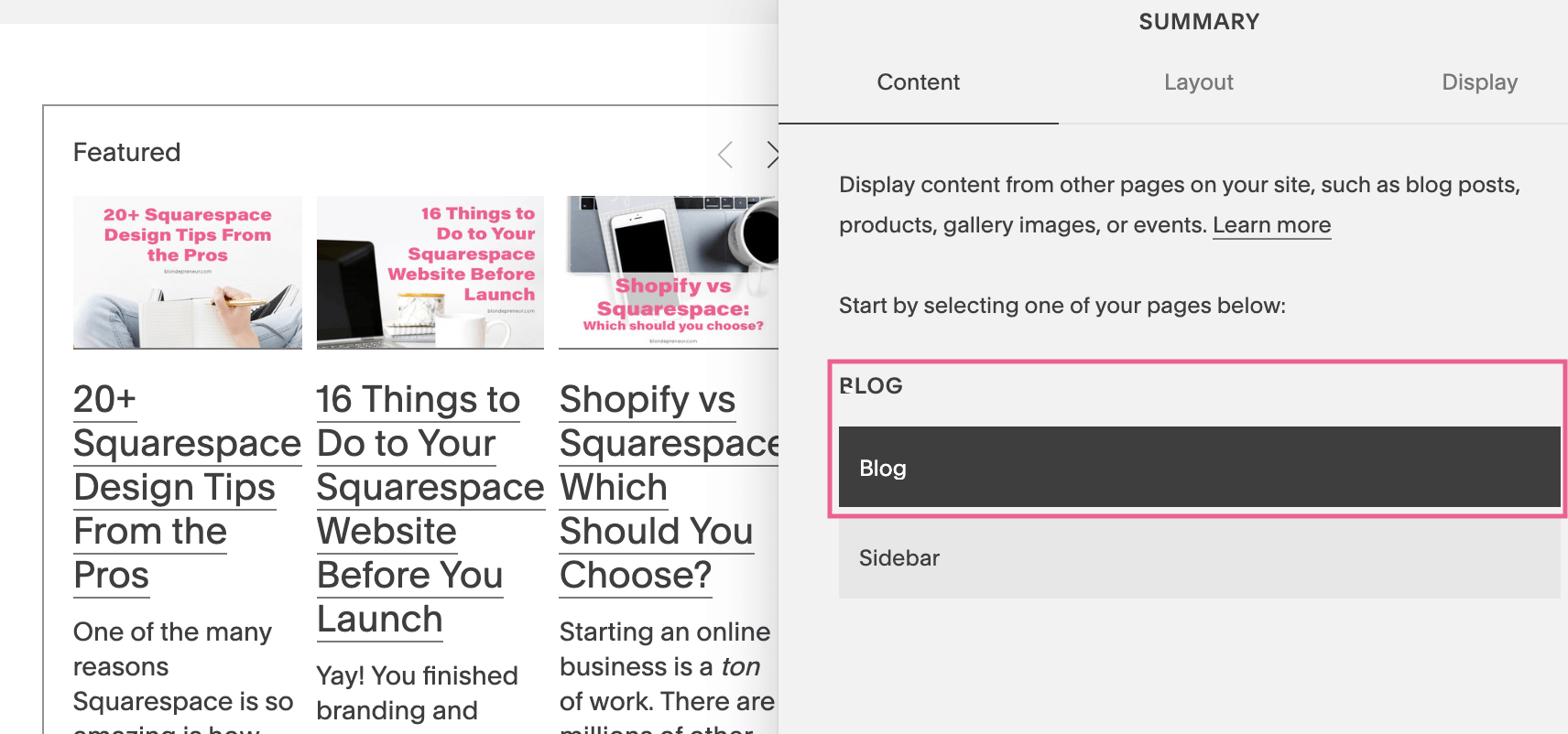 Select your Blog collection in the summary content tab of the Squarespace block editor