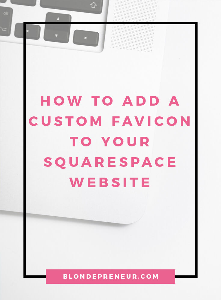 Creating a custom favicon for your Squarespace website is a great way to keep up your brand identity. Learn what a faivcon is, how to create one, and why you need one. Use these design tips when creating your own browser icon. #squarespace #webdesigntips