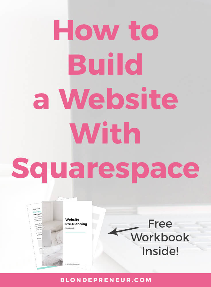 Read this tutorial to learn how to build a website on Squarespace. Learn the tips to help you prepare for your website design so you can create a successful website for your online business. A free workbook is available to help you work through this blog post and get ready for your Squarespace website! #squarespace #squarespacedesign #squarespacetips #squarespacetutorial