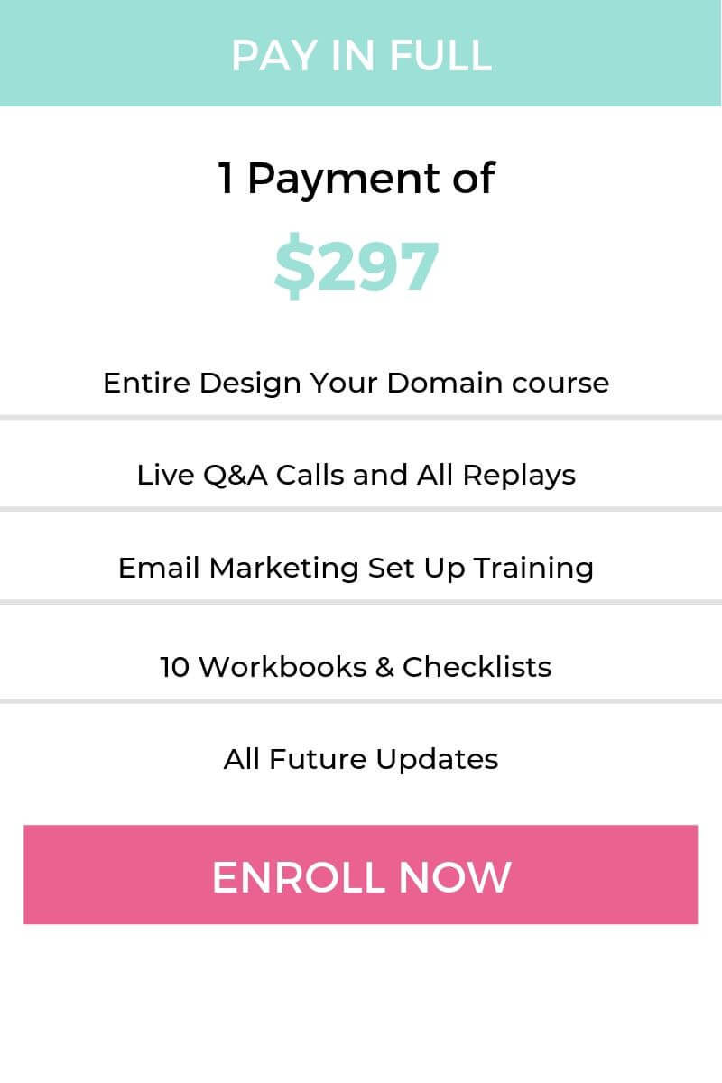 Enroll in Design Your Domain for $297 to learn how to build your website on Squarespace