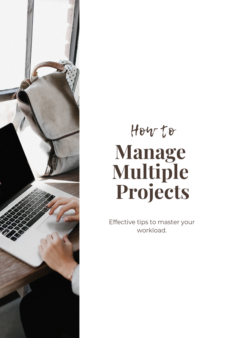 how to manage multiple projects | project management tips | work organization tips | job advice | post-grad career advice | how to get things done quickly | s'more happiness