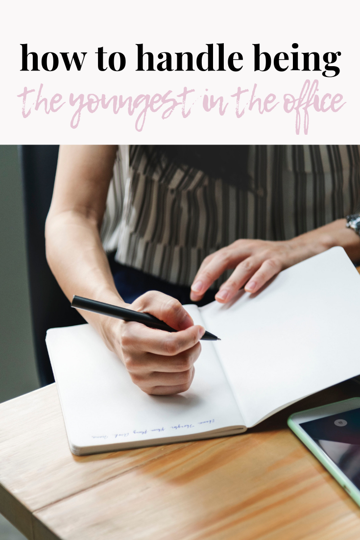 how to handle being the youngest in the office | post-grad job tips | new grad job tips | first job tips | professionalism tips | s'more happiness