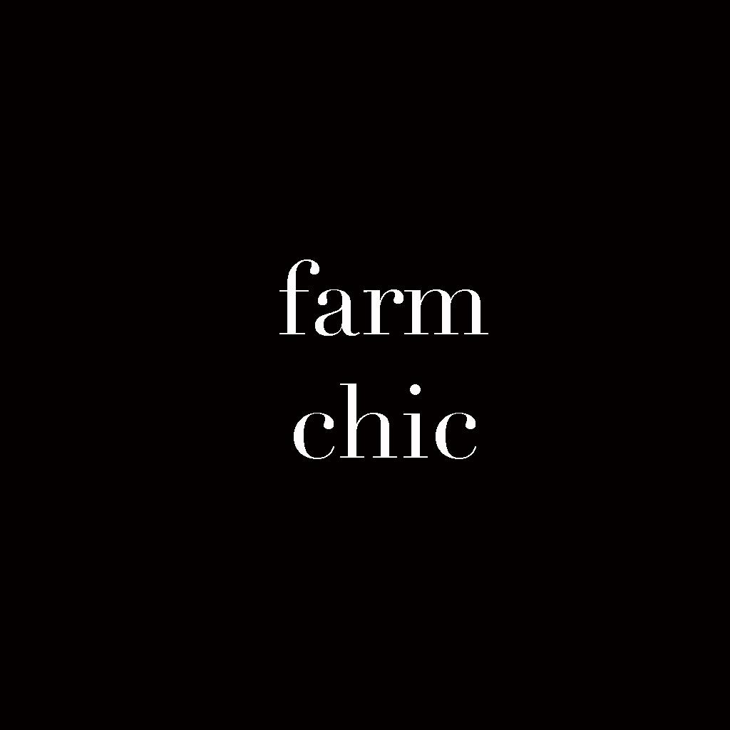 farm chic.jpg