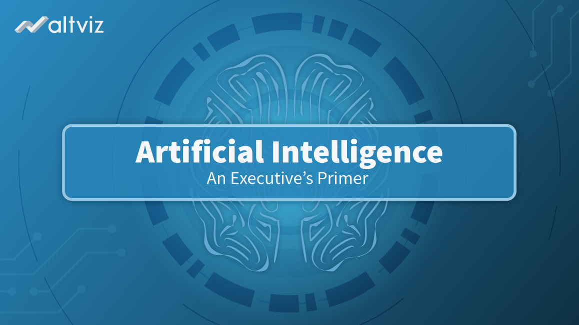 Artificial Intelligence Executive Primer - AltViz