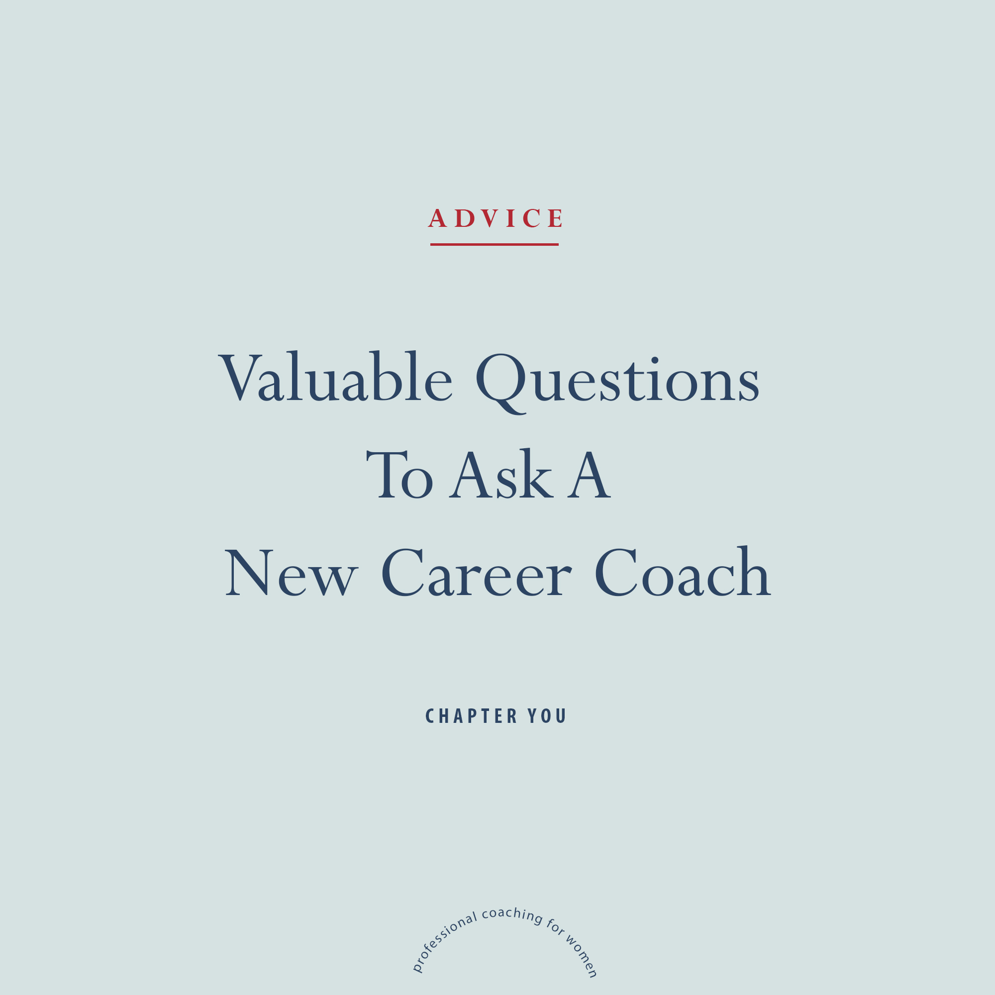 Valuable Questions to Ask A New Career Coach.jpg