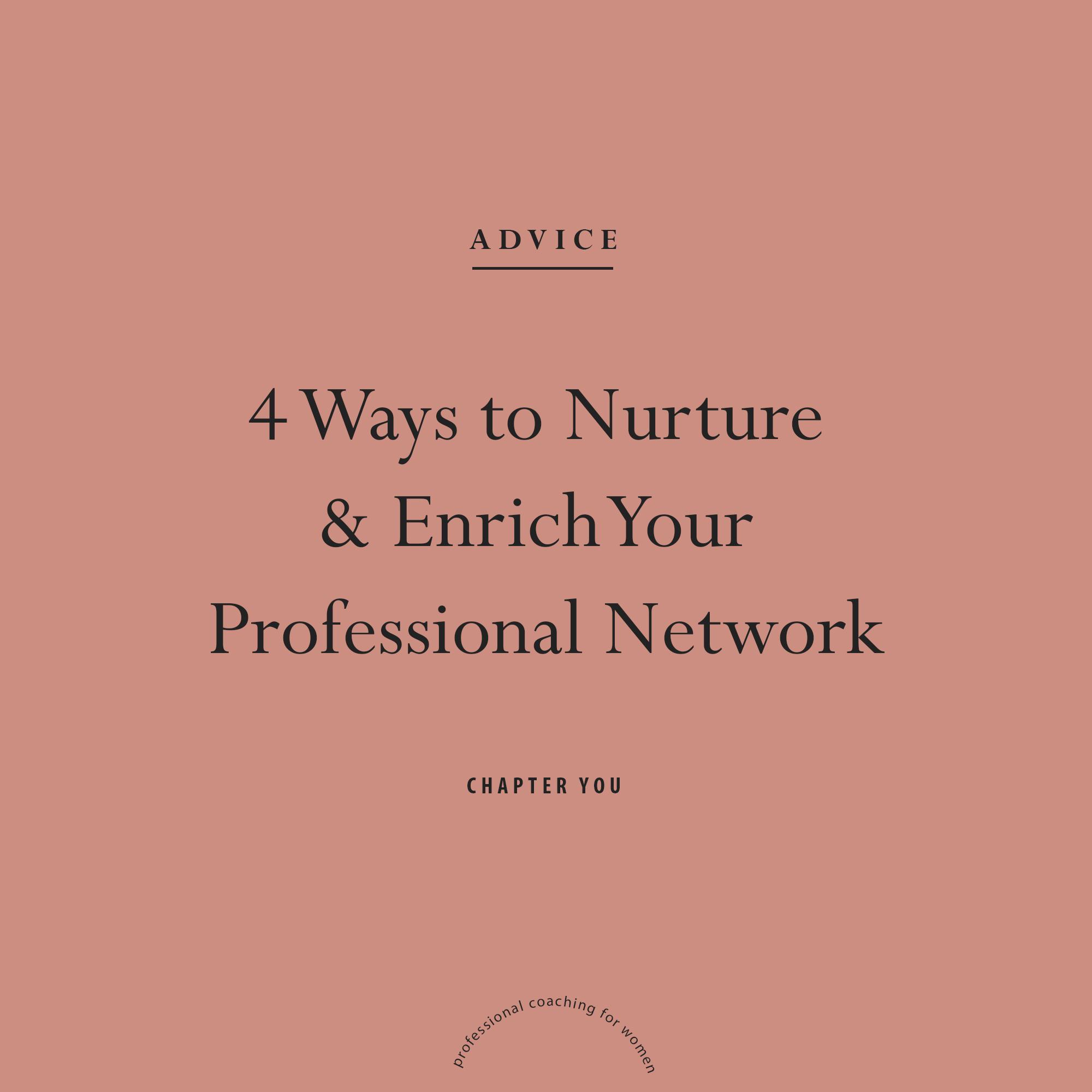 4 Ways to Nurture & Enrich Your Professional Networkr.jpg