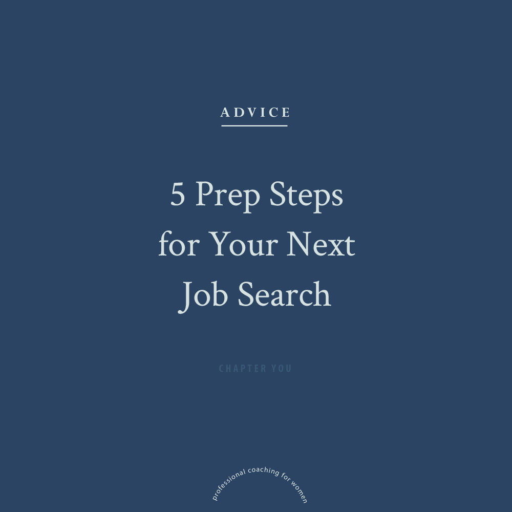 5+Prep+Steps+for+Your+Next+Job+Search.jpg