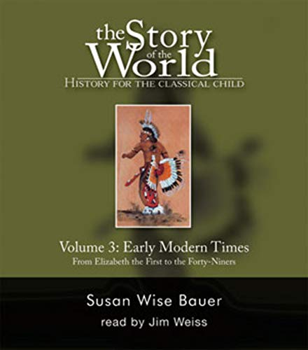 The Story of the World CDs: History for the Classical Child, Vol. 3: Early Modern Times, 2nd Edition (9 CDs)
